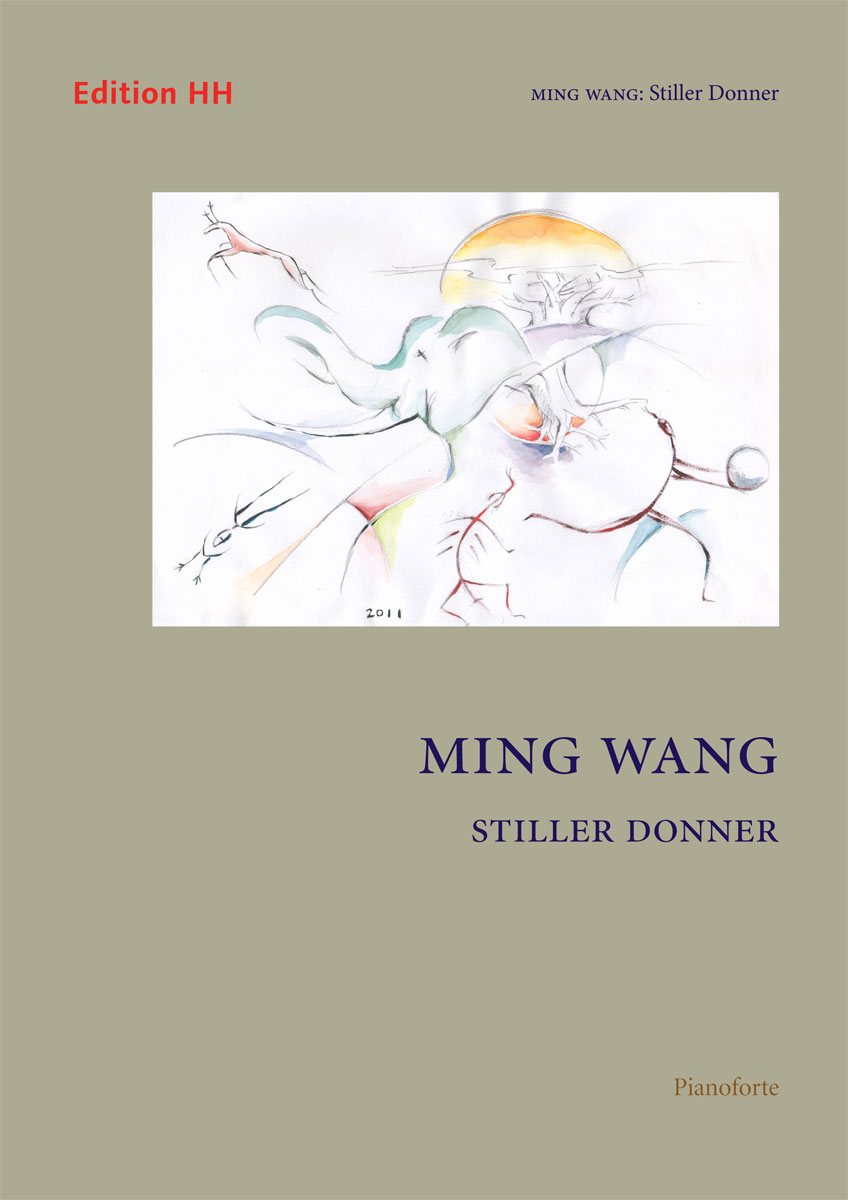 Wang, Ming: Stiller Donner