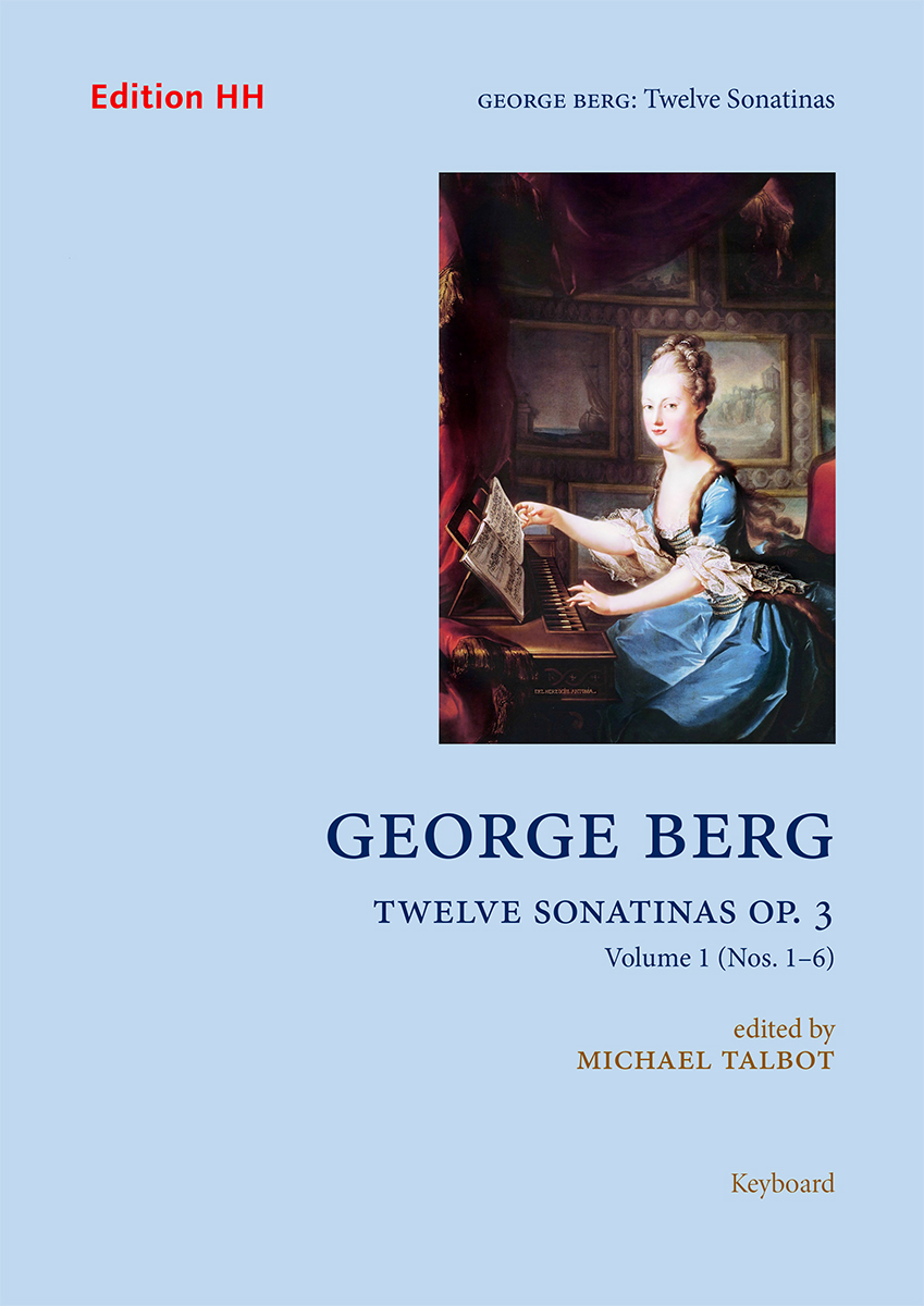 Berg, George: Twelve Sonatinas Op. 3, Volume 1 (Nos. 1–6)