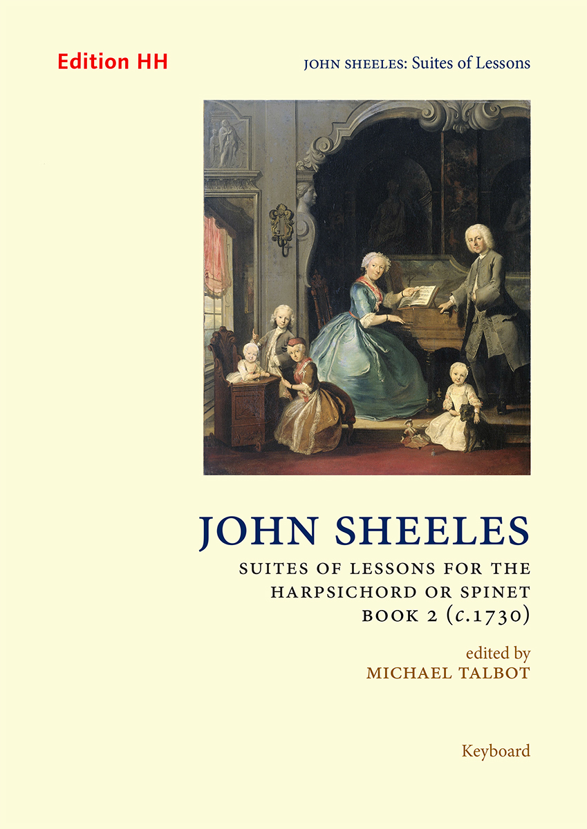 Sheeles, John: Suites of Lessons, Book 2 (c.1730)
