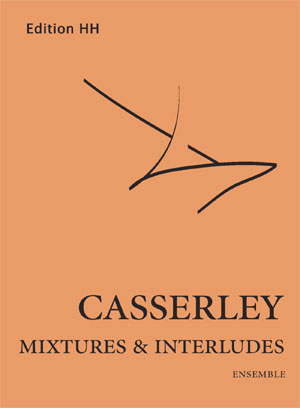 Casserley, Lawrence: Mixtures and Interludes