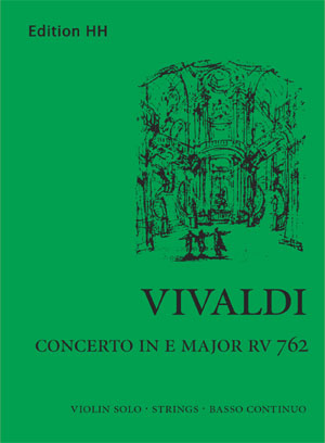 Vivaldi, Antonio: Concerto in E major (RV 762)