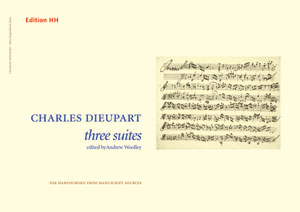 Dieupart, Charles, Three Harpsichord Suites