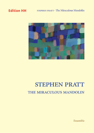 Pratt, Stephen: The Miraculous Mandolin