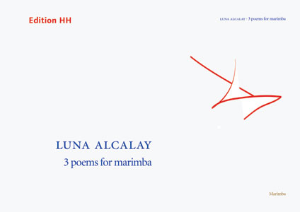 Alcalay, Luna: 3 poems for marimba