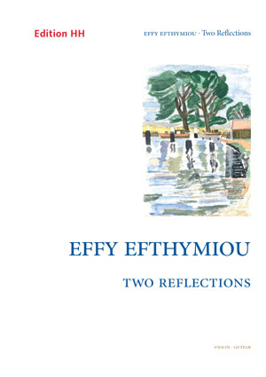 Efthymiou, Effy: Two Reflections