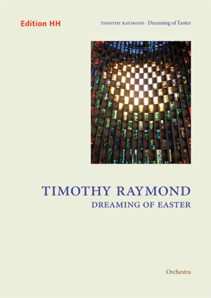 Raymond, Timothy: Dreaming of Easter