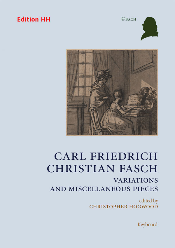 Fasch, Carl F. C.: Variations and Miscellaneous Pieces