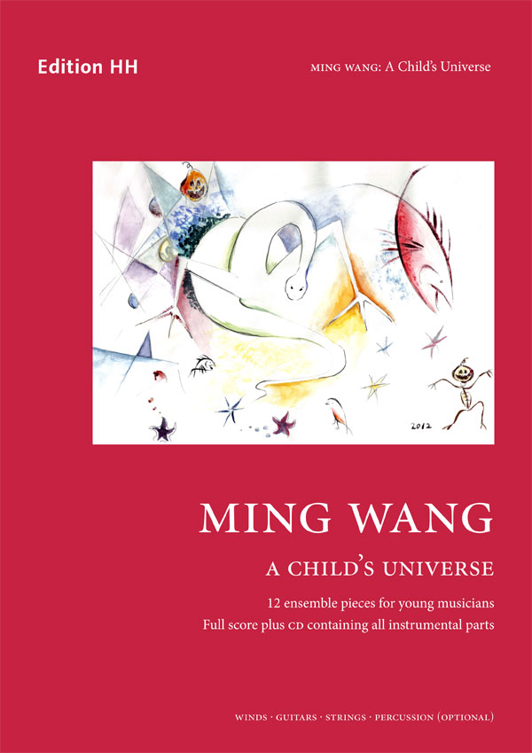 Wang, Ming: A Child's Universe