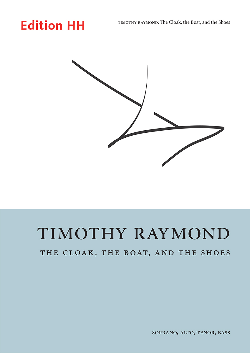 Raymond, Timothy: The Cloak, the Boat, and the Shoes