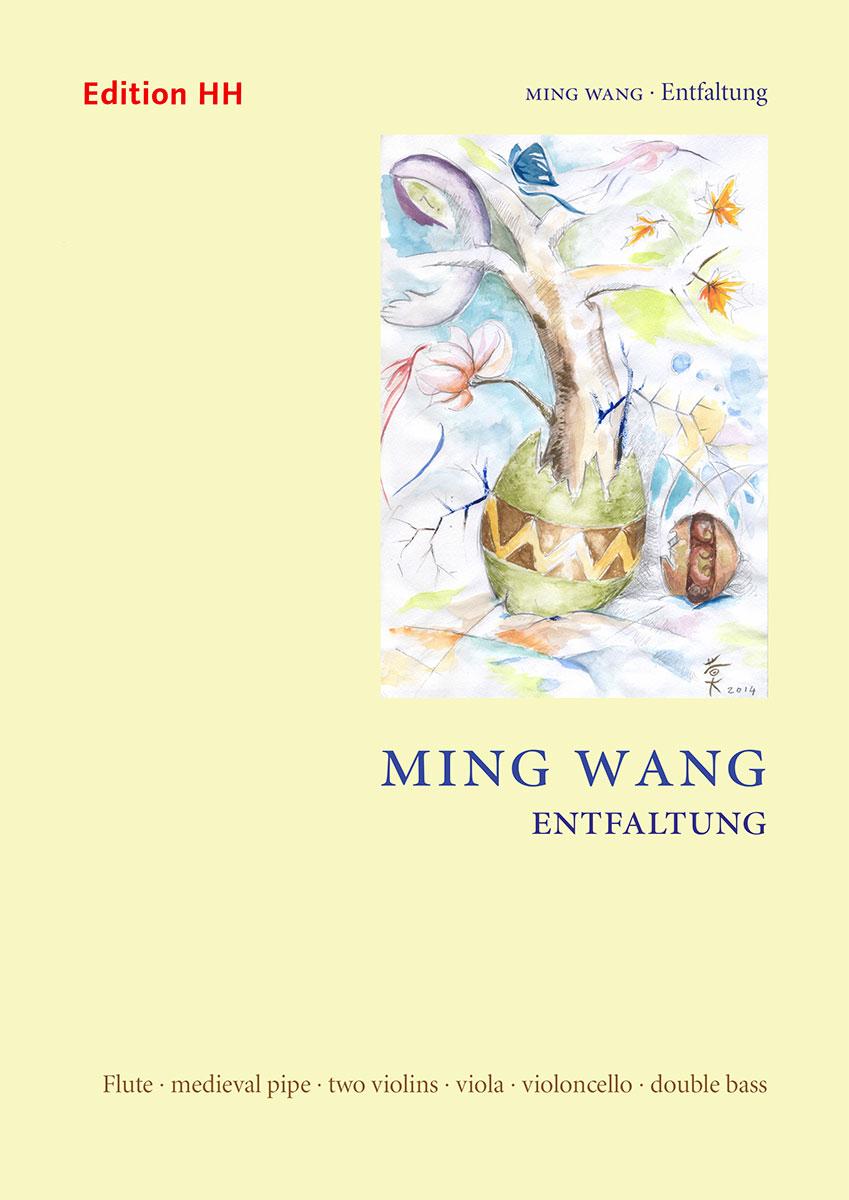 Wang, Ming: Entfaltung