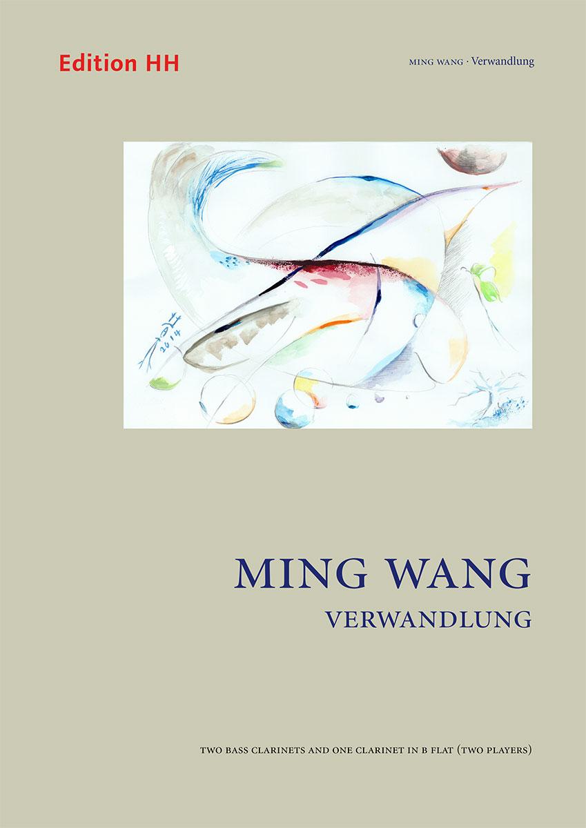 Wang, Ming: Verwandlung