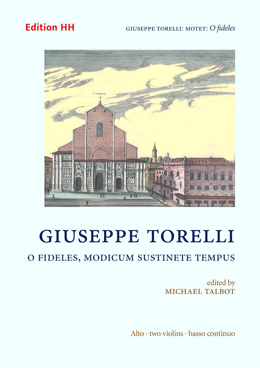 Torelli, Giuseppe, Motet: O fideles, modicum sustinete tempus