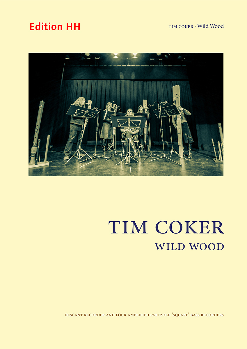Coker, Tim: Wild Wood for Recorder Quintet