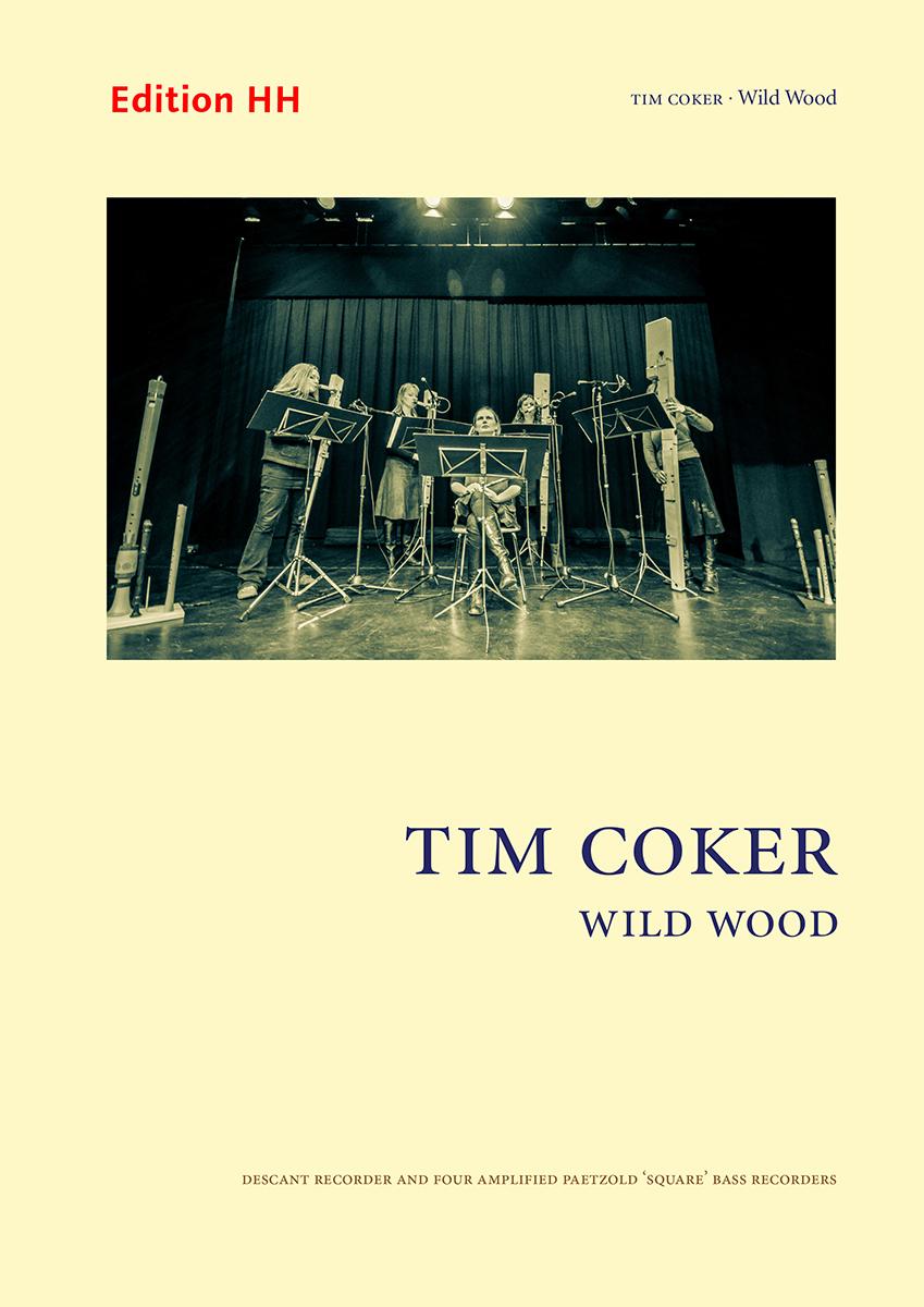 Coker, Tim: Wild Wood for Recorder Quintet