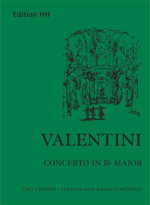 Valentini, Giuseppe: Concerto in B flat major