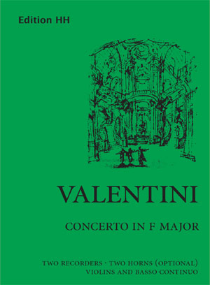 Valentini, Giuseppe: Concerto in F major