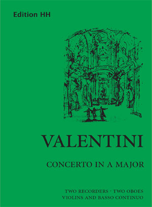 Valentini, Giuseppe: Concerto in A major