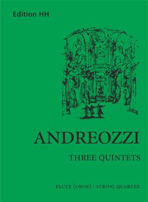 Andreozzi, Gaetano: Three quintets