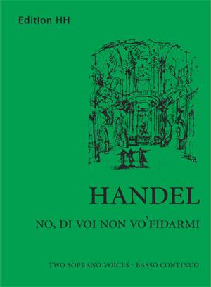 Handel, G.F.: No, di voi non vo' fidarmi (HWV 189)