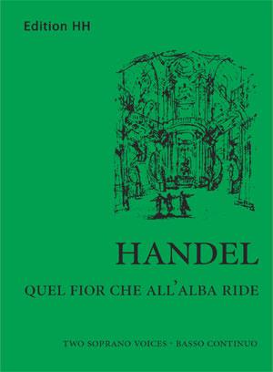 Handel, G.F: Quel fior che all'alba ride (HWV 192)