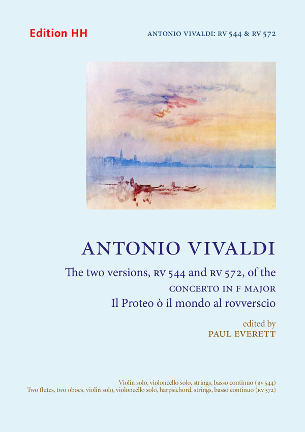 Vivaldi, Antonio: Il Proteo ò il mondo rovverscio (RV 544 & RV 572)