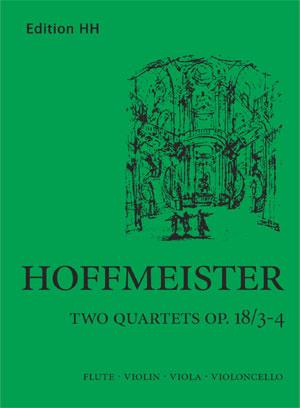 Hoffmeister, F A: Flute quartets Op. 18/3-4