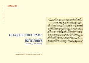 Dieupart, Charles, Three Harpsichord Suites
