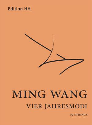 Wang, Ming: Vier Jahresmodi
