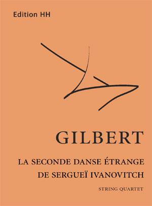 Gilbert, Nicolas: La seconde danse étrange . . .