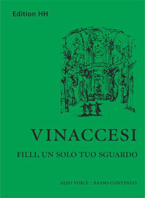 Vinaccesi, Benedetto: Filli, un solo tuo sguardo