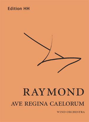 Raymond, Timothy: Ave Regina Caelorum