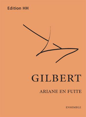 Gilbert, Nicolas: Ariane en fuite