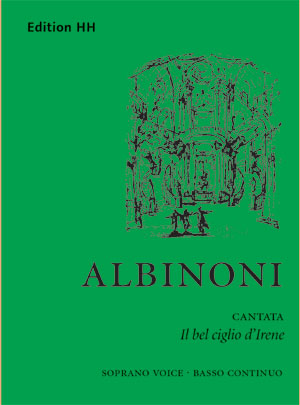 Albinoni, Tomaso: Il bel ciglio d'Irene