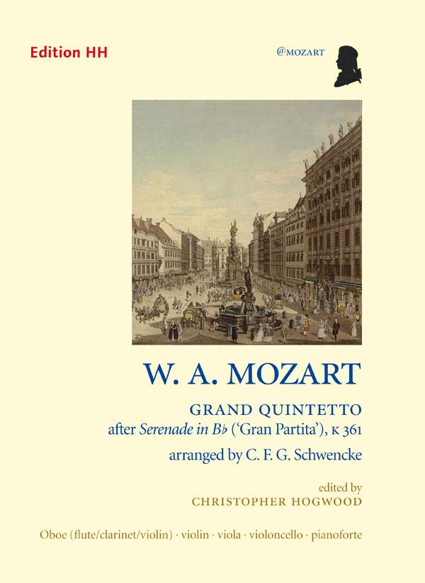 Mozart/Schwencke: Grand Quintetto ('Gran Partita')