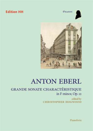 Eberl, Anton: Grande Sonate Charactéristique