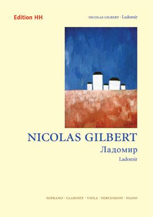 Gilbert, Nicolas: Ladomir