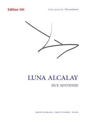 Alcalay, Luna: Due sentenze