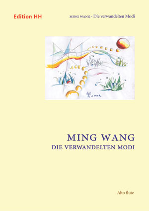 Wang, Ming: Die verwandelten Modi