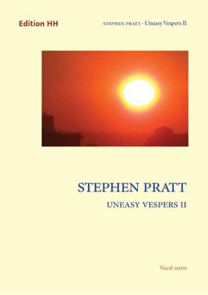 Pratt, Stephen: Uneasy Vespers II