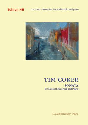 Coker, Tim: Sonata for Descant Recorder and Piano