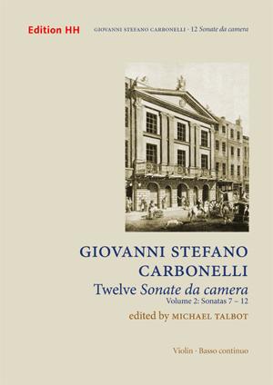 Carbonelli, Giovanni Stefano: 12 Sonate da Camera, Vol. 2