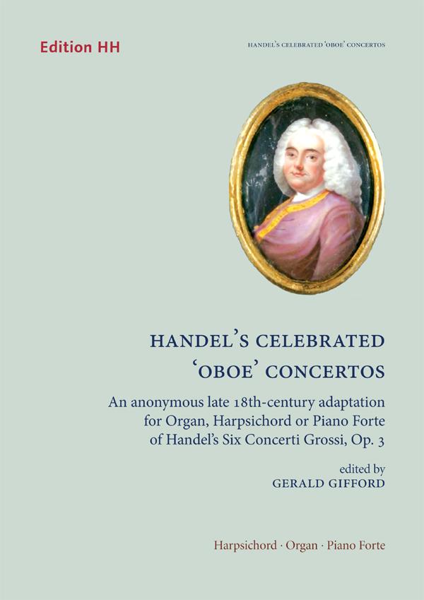 Handel, G. F.: Celebrated 'oboe' concertos