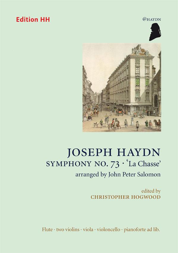 Haydn, Joseph: Symphony No. 73 - 'La Chasse'