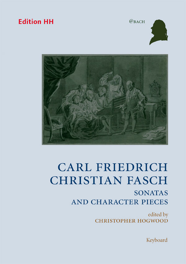 Fasch, Carl F. C.: Sonatas and Character Pieces