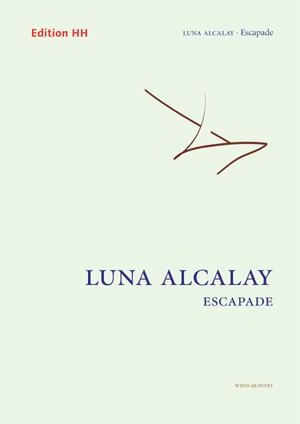 Alcalay, Luna: Escapade