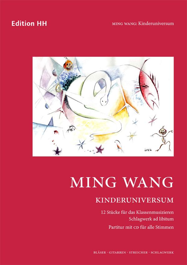 Wang, Ming: Kinderuniversum