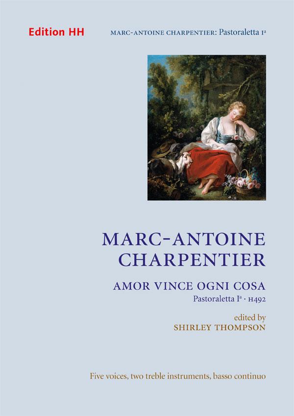 Charpentier, Marc-Antoine: Amor vince ogni cosa
