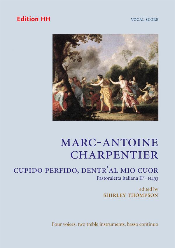 Charpentier, Marc-Antoine: Cupido perfido, dentr'al mio cuor