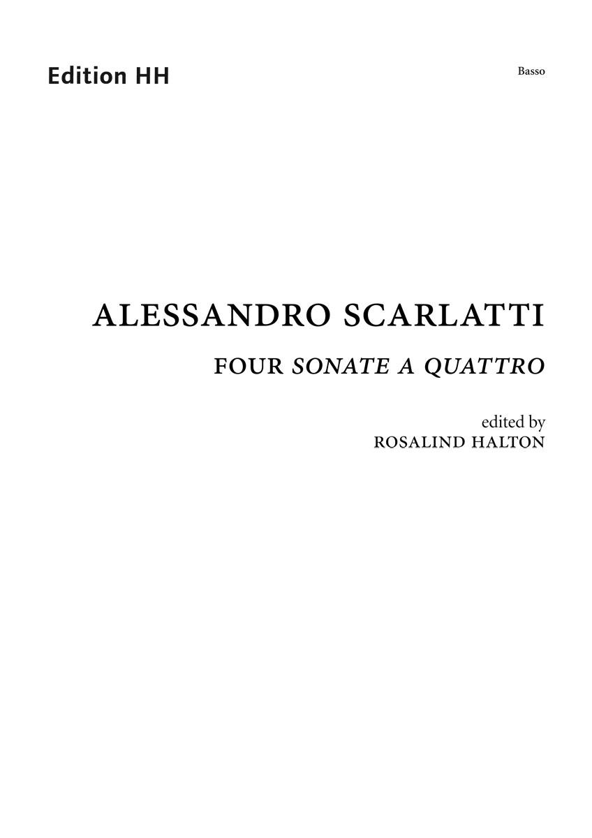 Scarlatti, Alessandro, Four Sonate a quattro