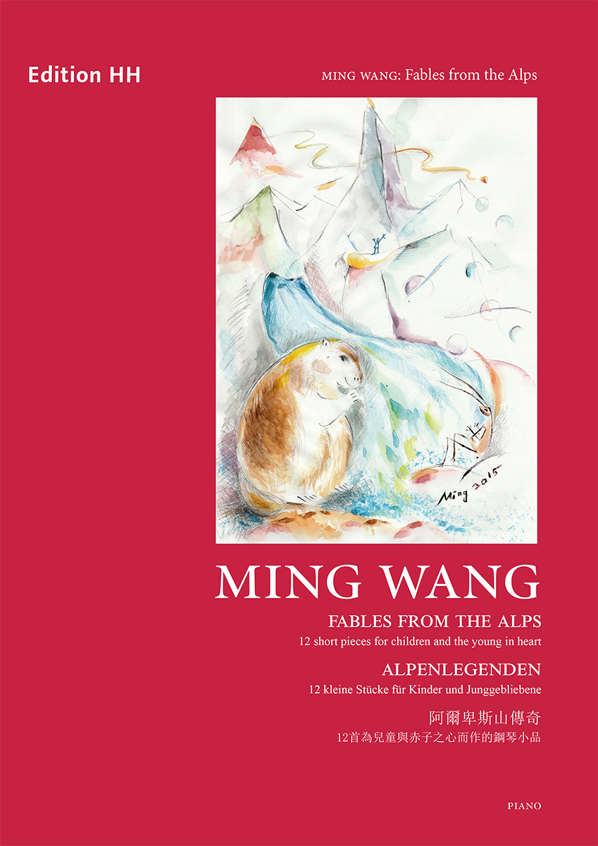 Wang, Ming: Fables from the Alps